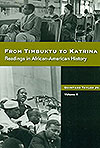 From Timbuktu to Katrina: Readings in African American History, Vol. 2